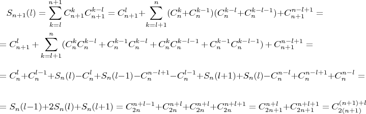 \begin{multline*} S_{n+1}(l)=\sum_{k=l}^{n+1}C_{n+1}^kC_{n+1}^{k-l}=C_{n+1}^l+\sum_{k=l+1}^n(C_n^k+C_n^{k-1})(C_n^{k-l}+C_n^{k-l-1})+C_{n+1}^{n-l+1}=\\ =C_{n+1}^l+\sum_{k=l+1}^n(C_n^kC_n^{k-l}+C_n^{k-1}C_n^{k-l}+C_n^kC_n^{k-l-1}+C_n^{k-1}C_n^{k-l-1})+C_{n+1}^{n-l+1}=\\ =\vphantom{\sum_{k=l+1}^n}C_n^l+C_n^{l-1}+S_n(l)-C_n^l+S_n(l-1)-C_n^{n-l+1}-C_n^{l-1}+S_n(l+1)+S_n(l)-C_n^{n-l}+C_n^{n-l+1}+C_n^{n-l}=\\ =\vphantom{\sum_{k=l+1}^n}S_n(l-1)+2S_n(l)+S_n(l+1)=C_{2n}^{n+l-1}+C_{2n}^{n+l}+C_{2n}^{n+l}+C_{2n}^{n+l+1}=C_{2n+1}^{n+l}+C_{2n+1}^{n+l+1}=C_{2(n+1)}^{(n+1)+l} \end{multline*}